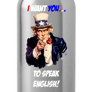 I want you to speak english T-Shirts - Water Bottle