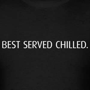 Best Served Chilled Hoodie - Men's T-Shirt