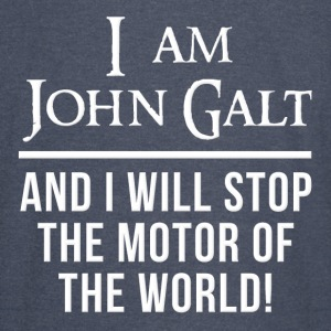 Atlas Shrugged John Galt Motor of the World Hoodies - Vintage Sport T-Shirt