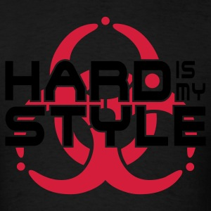 HARD IS MY STYLE - hardstyle vector | men's americ - Men's T-Shirt