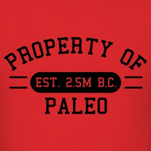 Property of Paleo Hoodies - Men's T-Shirt