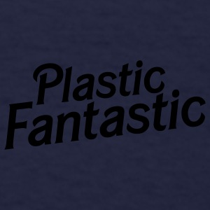 plastic fantastic Caps - Men's T-Shirt