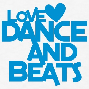 love dance and beats Buttons - Men's T-Shirt
