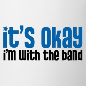 I'm With the Band - Coffee/Tea Mug