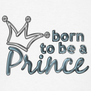 born to be a PRINCE | large buttons - Men's T-Shirt