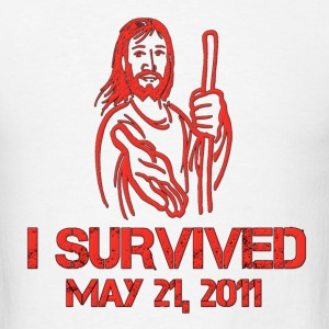 I Survived May 21, 2011 Hoodies - Men's T-Shirt