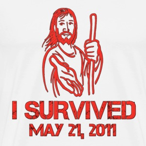 I Survived May 21, 2011 Hoodies - Men's Premium T-Shirt