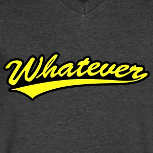 Whatever Long Sleeve Shirts - Men's V-Neck T-Shirt by Canvas