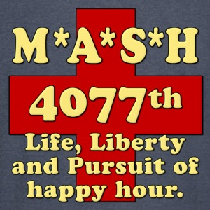 MASH Life Liberty And The Pursuit of Happy Hour Hoodies - Vintage Sport T-Shirt