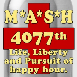 MASH Life Liberty And The Pursuit of Happy Hour Hoodies - Water Bottle