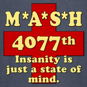 Mash Insanity Is Just A State of Mind Hoodies - Vintage Sport T-Shirt