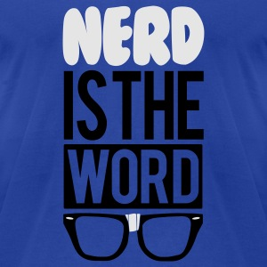 nerd_is_the_word_2c Tanks - Men's T-Shirt by American Apparel