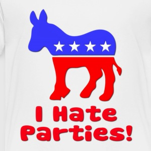 I Hate Parties Democrat Politics Kids' Shirts - Toddler Premium T-Shirt