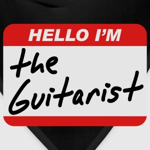 Hello I'm the guitarist T-Shirts - Bandana