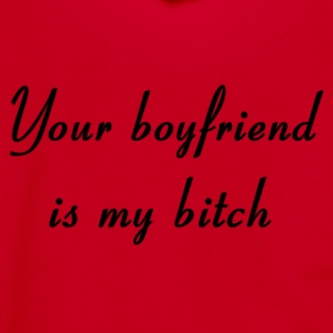 Your Boyfriend is My Bitch. Women's T-Shirts - Unisex Fleece Zip Hoodie by American Apparel
