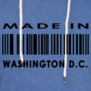 Made in Washington D. C.  T-Shirts - Unisex Lightweight Terry Hoodie