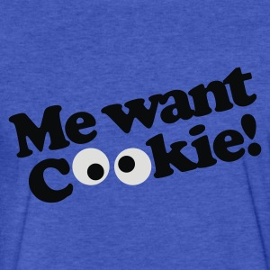 Me want cookie! Sweatshirts - Fitted Cotton/Poly T-Shirt by Next Level