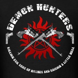 Demon Hunters killing evil sons of bitches and raise a little hell Hoodies - Men's T-Shirt