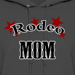 rodeo mom Women's T-Shirts - Women's Hoodie