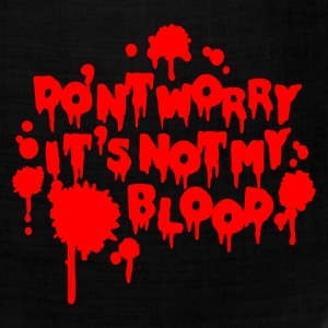 Don't worry, it's not my blood T-Shirts - Bandana