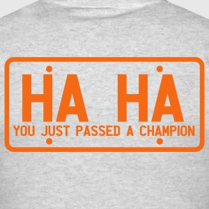 licence plate ha ha you've just passed a champion Long Sleeve Shirts - Men's T-Shirt