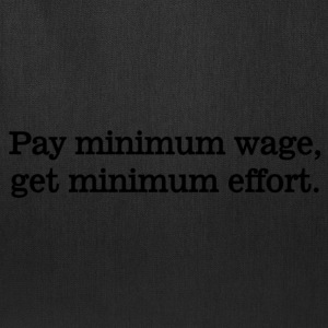 Pay Minimum Wage - Tote Bag