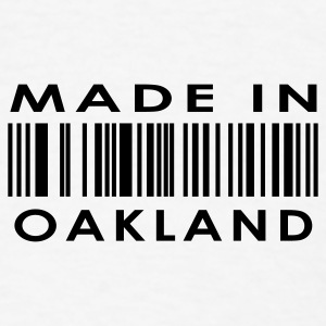 Made in Oakland  Buttons - Men's T-Shirt