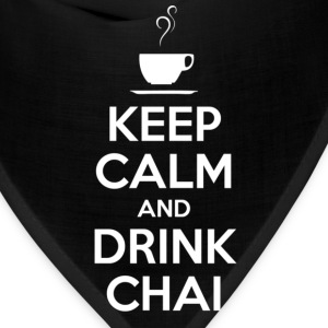 KEEP CALM AND DRINK CHAI - Bandana
