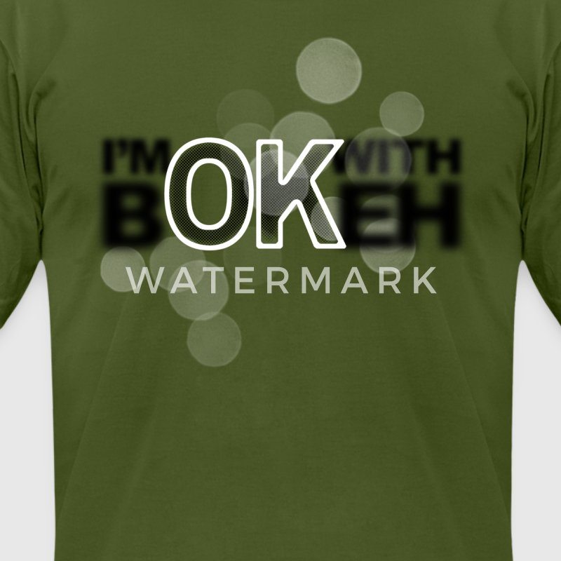 I'm ok with Bokeh T-Shirts - Men's T-Shirt by American Apparel