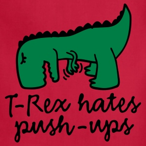 T-Rex hates push-ups Women's T-Shirts - Adjustable Apron