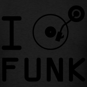 I play Funk / I love Funk / DJ Vinyl Hoodies - Men's T-Shirt