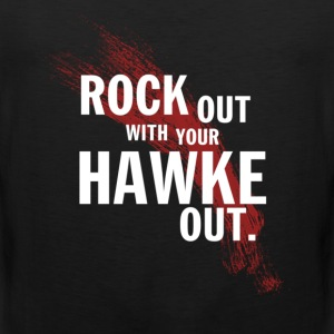 ROCK OUT with your HAWKE OUT! - Men's Premium Tank