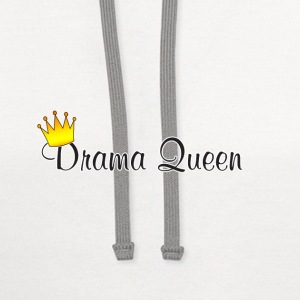 I love being a Drama Queen - Contrast Hoodie