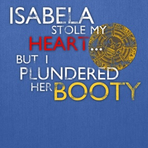 Isabela Stole my Heart... Design T-Shirts - Tote Bag