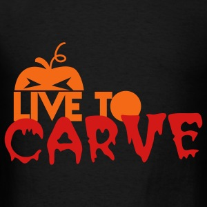 LIVE TO CARVE pumpkin perfect for Halloween! Bags  - Men's T-Shirt