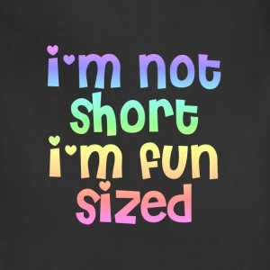 I'm not short I'm fun sized hoodie - Adjustable Apron