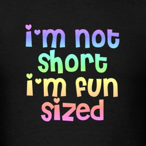 I'm not short I'm fun sized hoodie - Men's T-Shirt