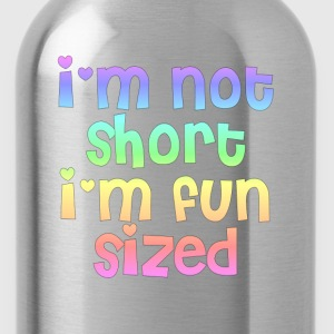 I'm not short I'm fun sized hoodie - Water Bottle