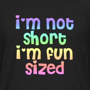 I'm not short I'm fun sized hoodie - Men's Premium Long Sleeve T-Shirt