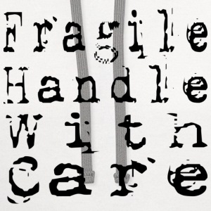 Fragile Handle With Care - Contrast Hoodie