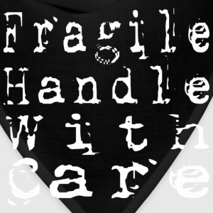 Fragile Handle With Care - Bandana