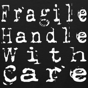 Fragile Handle With Care - Men's Premium Tank