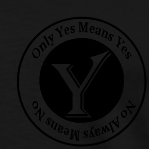 Only Yes Means Yes Zip Hoodies/Jackets - Men's Premium T-Shirt