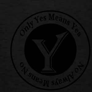 Only Yes Means Yes Hoodies - Men's T-Shirt