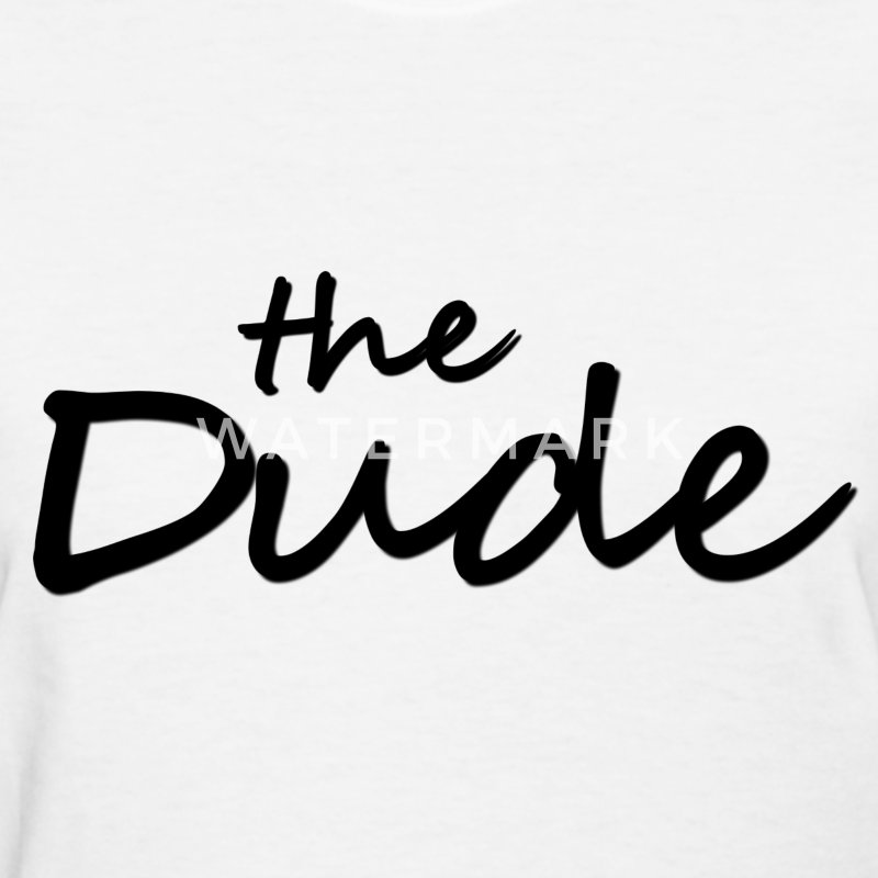 The Dude Women's T-Shirts - Women's T-Shirt