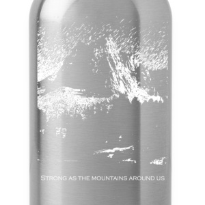 Strong As the Mountains T-Shirts - Water Bottle