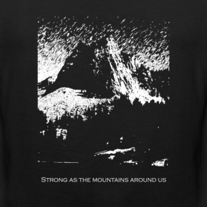 Strong As the Mountains T-Shirts - Men's Premium Tank