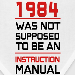 1984 was not supposed to be an istruction Manual T-Shirts - Bandana