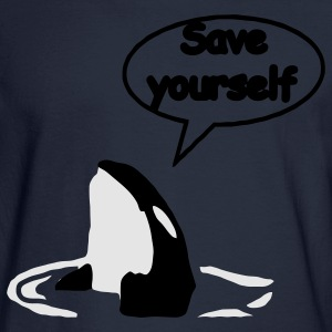 Save Yourself  / save the whales Women's T-Shirts - Men's Long Sleeve T-Shirt