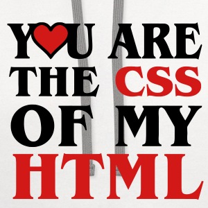 I love CSS / YOU ARE THE CSS OF MY HTML / HEART HEART Long Sleeve Shirts - Contrast Hoodie